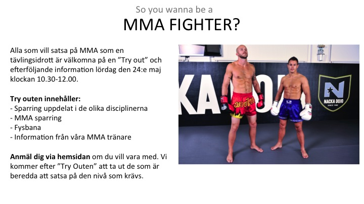 MMA TRY OUTS 24 MAJ 10.30